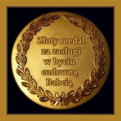 Złoty medal za zasługi...