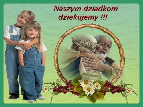 Naszym dziadkom dziękujemy !!!