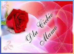 Dla Ciebie mamo