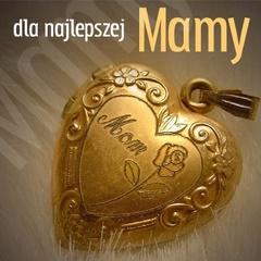 Dla najlepszej mamy