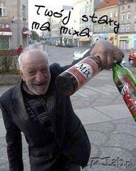 Twój stary ma mixa