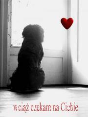 Wciąż czekam na Ciebie